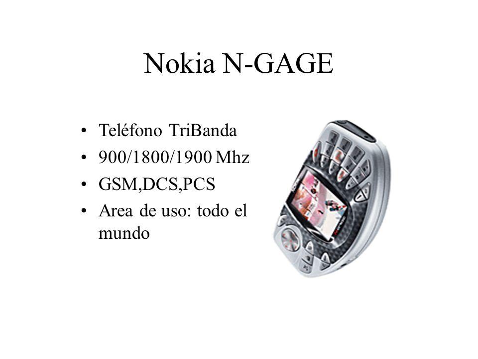 Nokia N-GAGE Teléfono TriBanda 900/1800/1900 Mhz GSM,DCS,PCS Area de uso: todo el mundo
