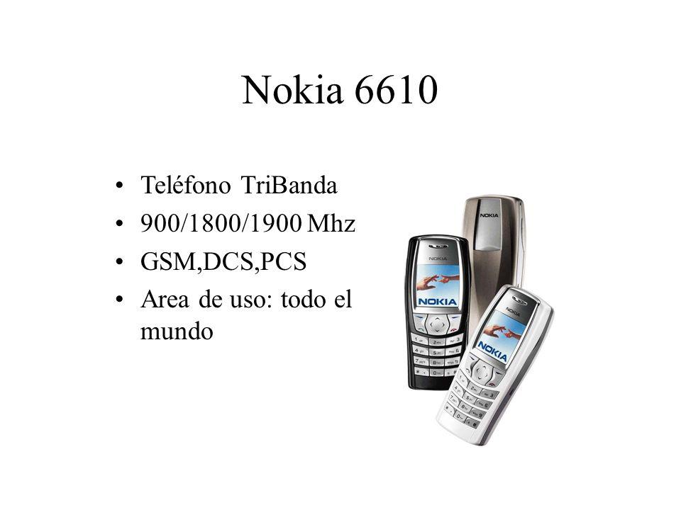 Nokia 6610 Teléfono TriBanda 900/1800/1900 Mhz GSM,DCS,PCS Area de uso: todo el mundo