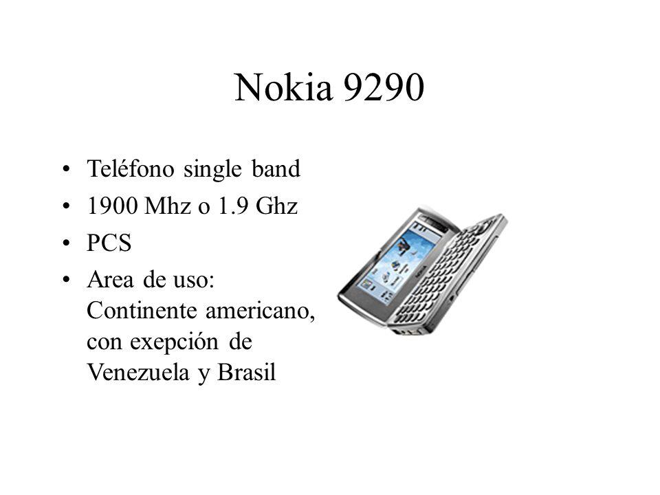 Nokia 9290 Teléfono single band 1900 Mhz o 1.9 Ghz PCS Area de uso: Continente americano, con exepción de Venezuela y Brasil