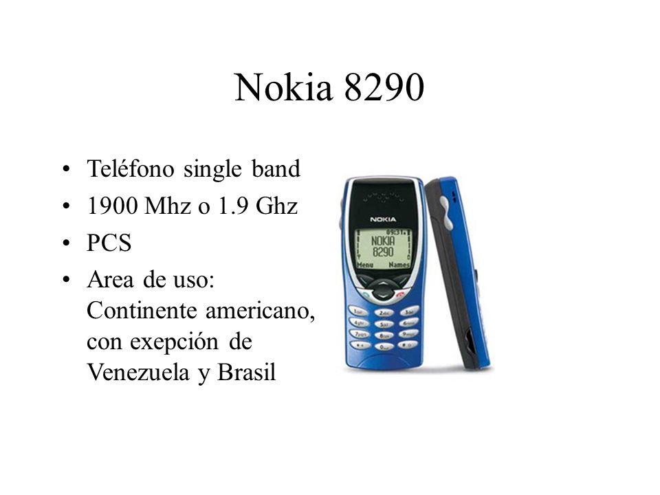 Nokia 8290 Teléfono single band 1900 Mhz o 1.9 Ghz PCS Area de uso: Continente americano, con exepción de Venezuela y Brasil