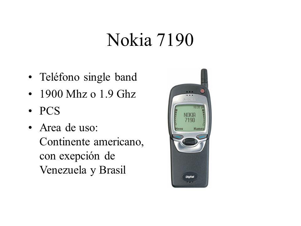Nokia 7190 Teléfono single band 1900 Mhz o 1.9 Ghz PCS Area de uso: Continente americano, con exepción de Venezuela y Brasil
