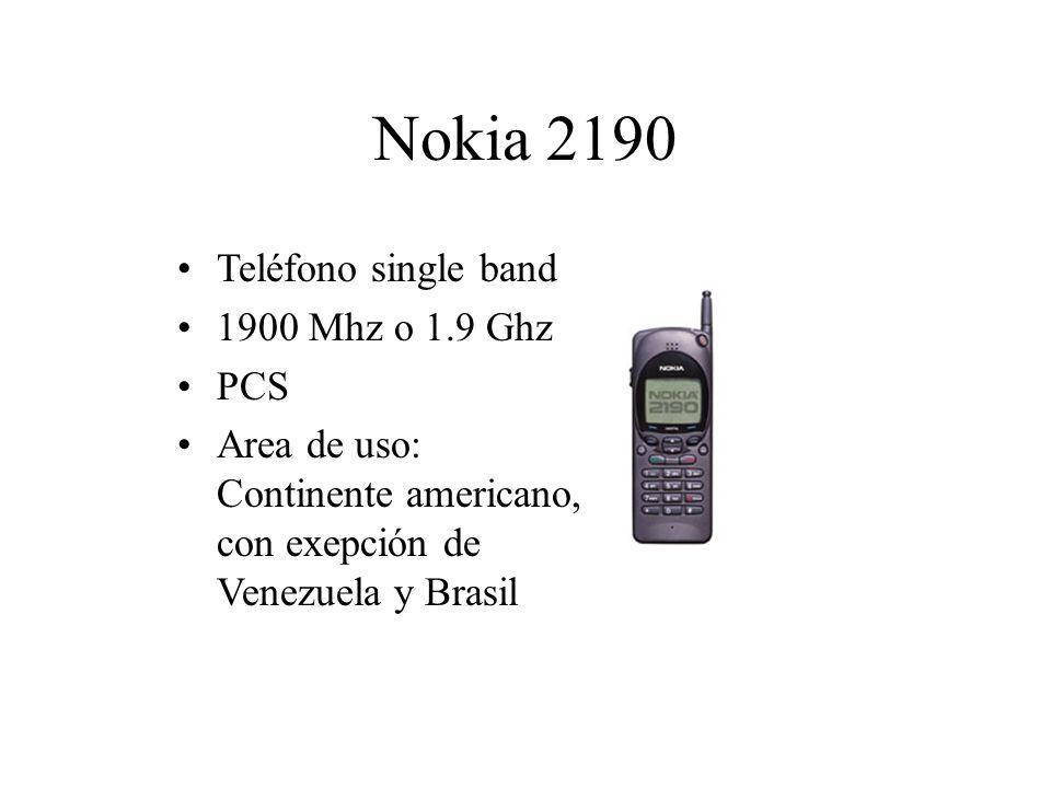 Nokia 2190 Teléfono single band 1900 Mhz o 1.9 Ghz PCS Area de uso: Continente americano, con exepción de Venezuela y Brasil
