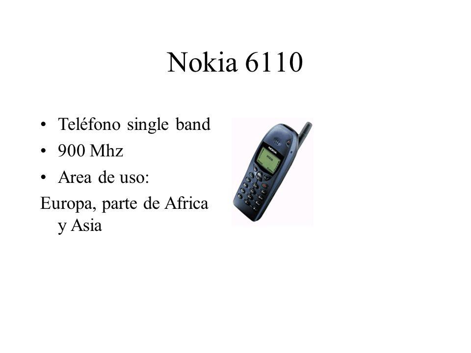 Nokia 6110 Teléfono single band 900 Mhz Area de uso: Europa, parte de Africa y Asia