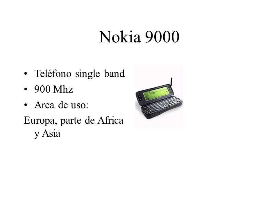 Nokia 9000 Teléfono single band 900 Mhz Area de uso: Europa, parte de Africa y Asia