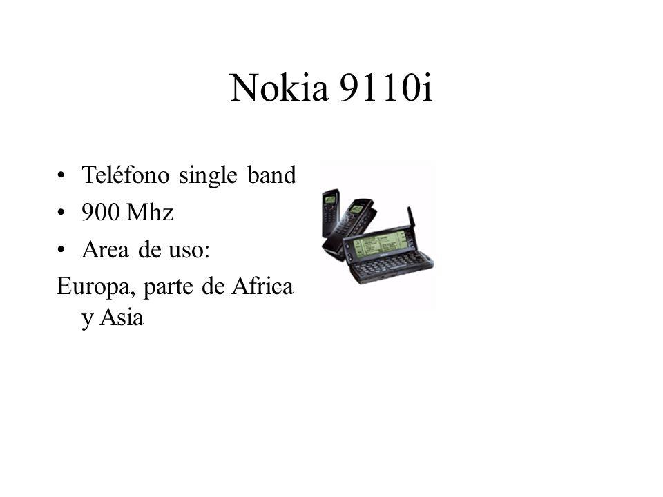 Nokia 9110i Teléfono single band 900 Mhz Area de uso: Europa, parte de Africa y Asia