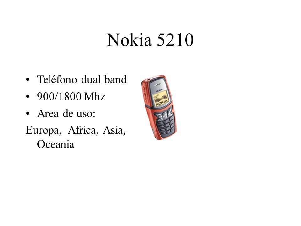 Nokia 5210 Teléfono dual band 900/1800 Mhz Area de uso: Europa, Africa, Asia, Oceania