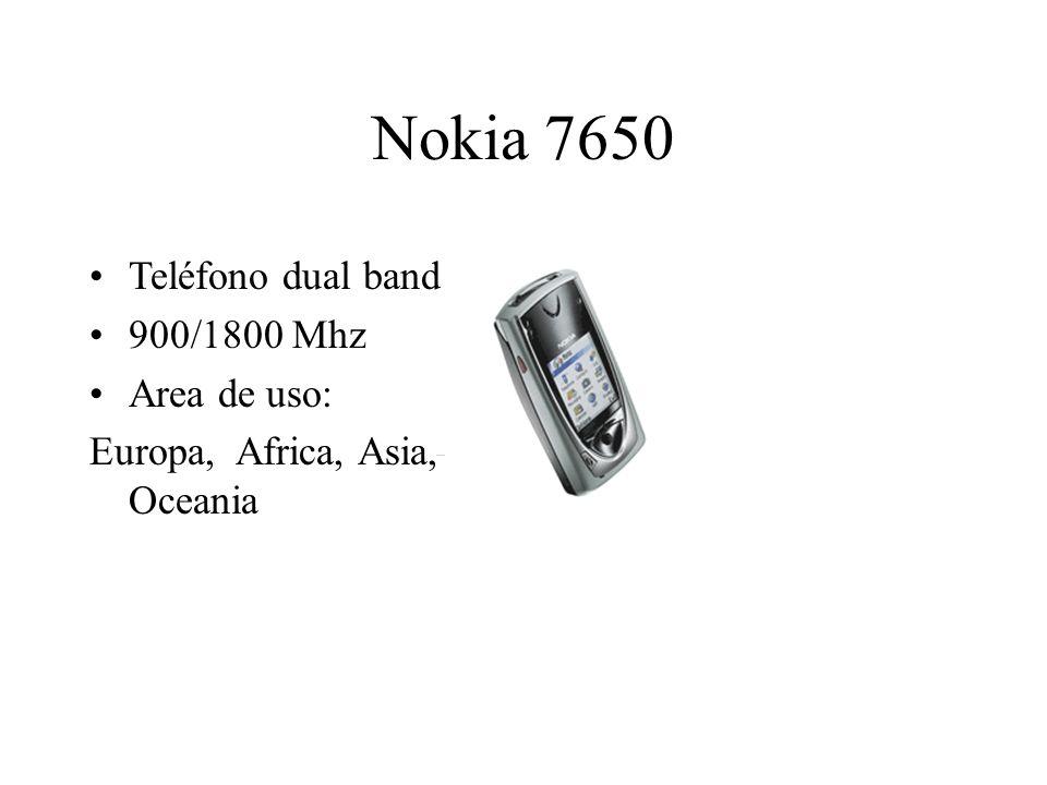 Nokia 7650 Teléfono dual band 900/1800 Mhz Area de uso: Europa, Africa, Asia, Oceania