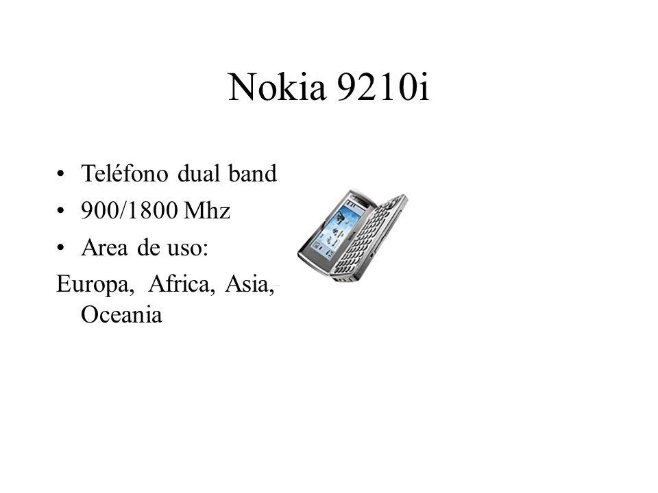 Nokia 9210i Teléfono dual band 900/1800 Mhz Area de uso: Europa, Africa, Asia, Oceania