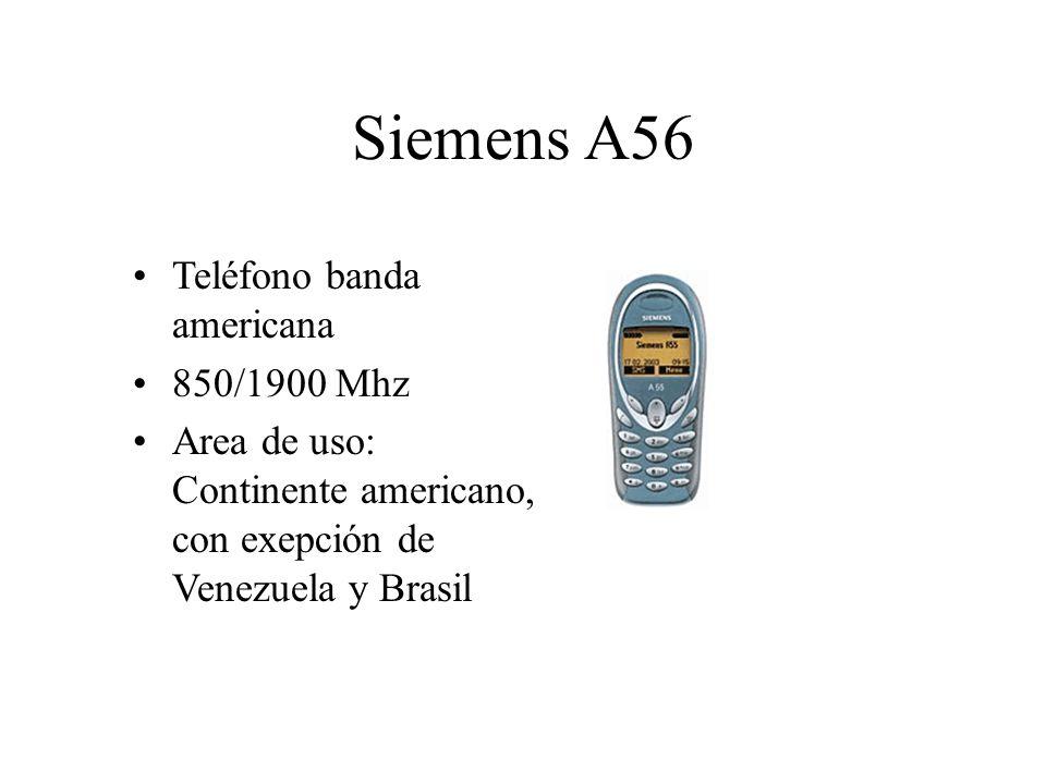 Siemens A56 Teléfono banda americana 850/1900 Mhz Area de uso: Continente americano, con exepción de Venezuela y Brasil