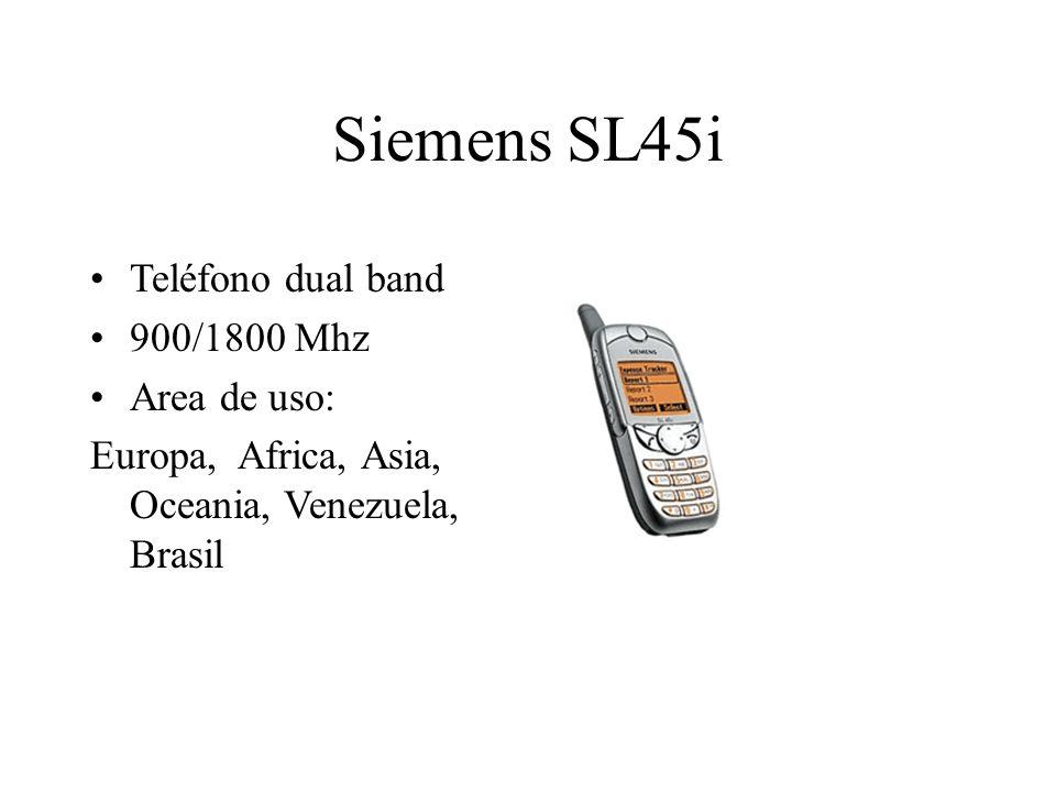 Siemens SL45i Teléfono dual band 900/1800 Mhz Area de uso: Europa, Africa, Asia, Oceania, Venezuela, Brasil
