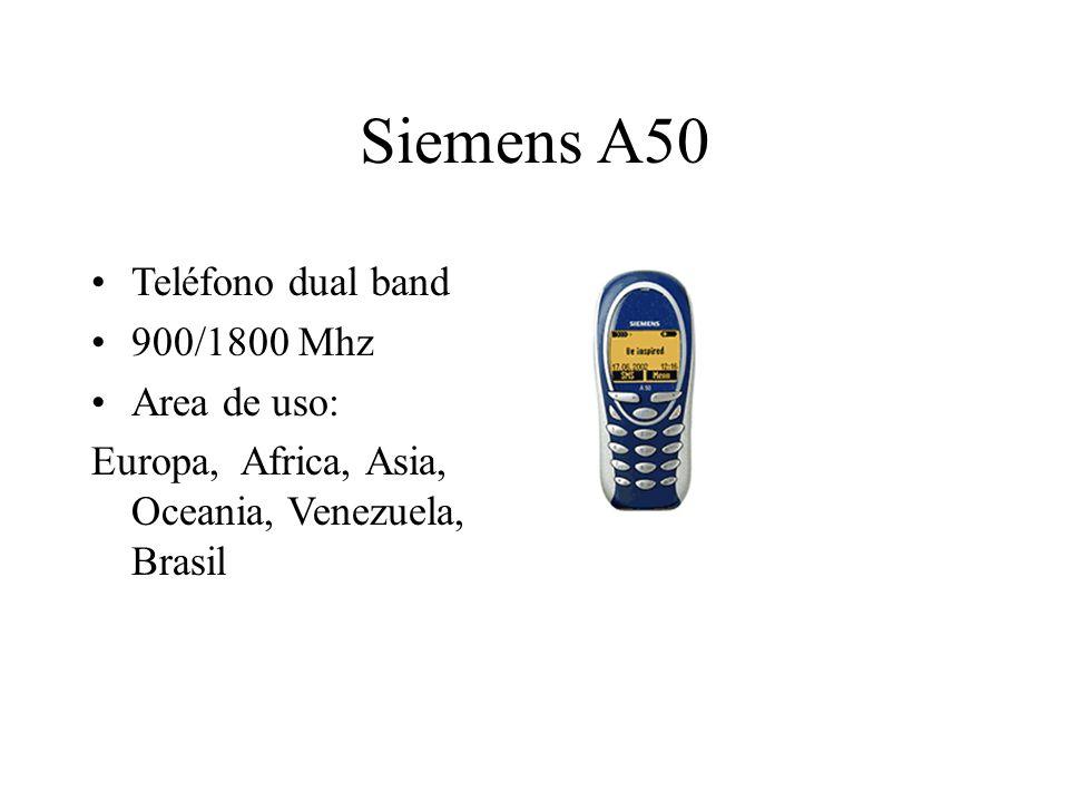 Siemens A50 Teléfono dual band 900/1800 Mhz Area de uso: Europa, Africa, Asia, Oceania, Venezuela, Brasil