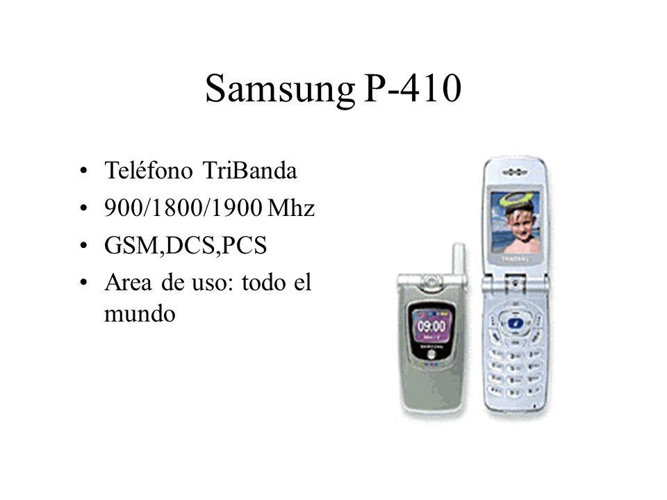 Teléfono TriBanda 900/1800/1900 Mhz GSM,DCS,PCS Area de uso: todo el mundo Samsung P-410