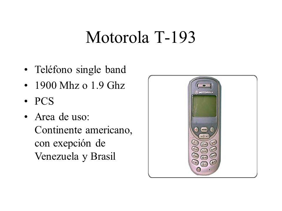 Motorola T-193 Teléfono single band 1900 Mhz o 1.9 Ghz PCS Area de uso: Continente americano, con exepción de Venezuela y Brasil