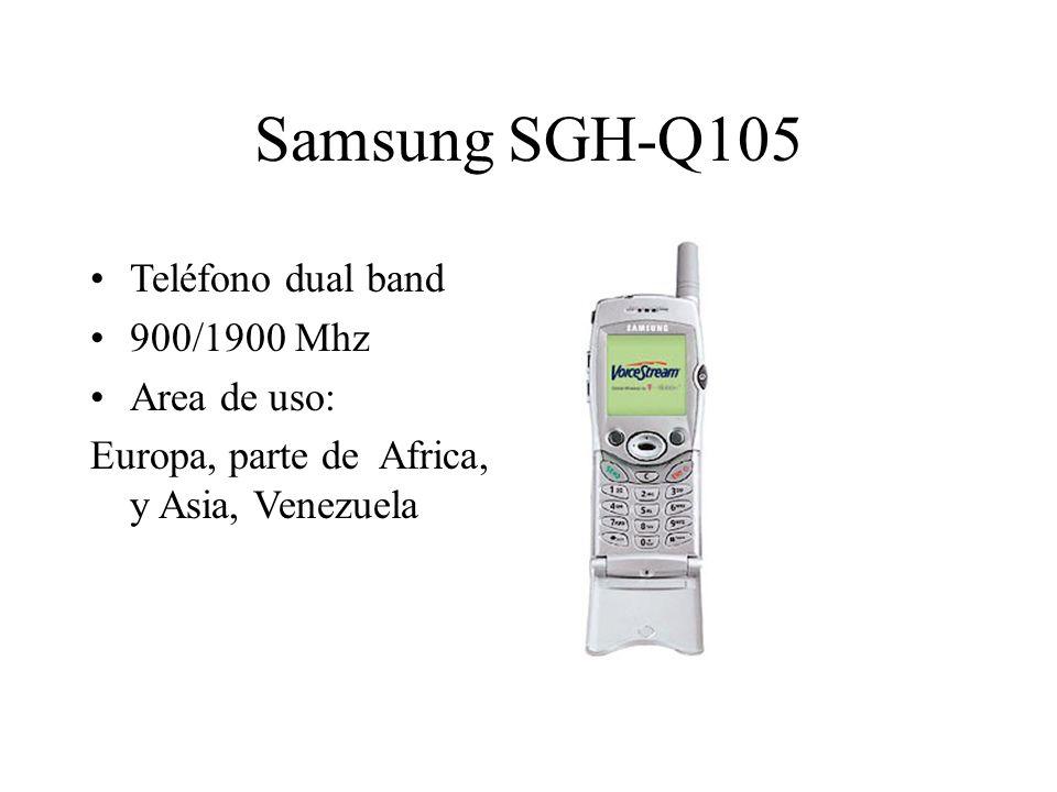 Teléfono dual band 900/1900 Mhz Area de uso: Europa, parte de Africa, y Asia, Venezuela Samsung SGH-Q105