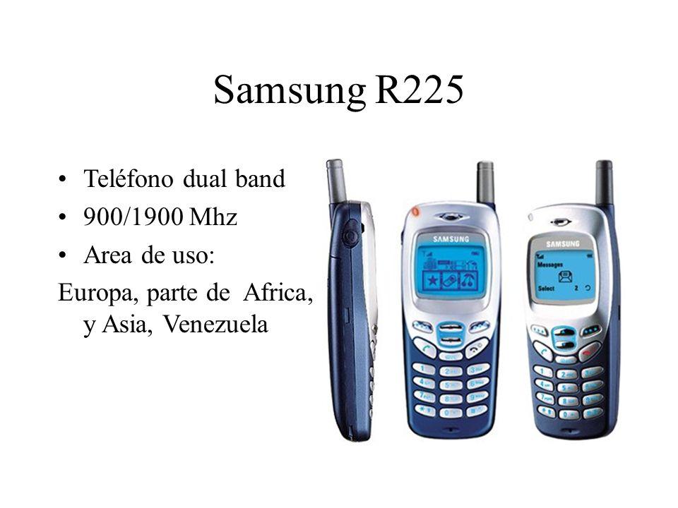 Teléfono dual band 900/1900 Mhz Area de uso: Europa, parte de Africa, y Asia, Venezuela Samsung R225