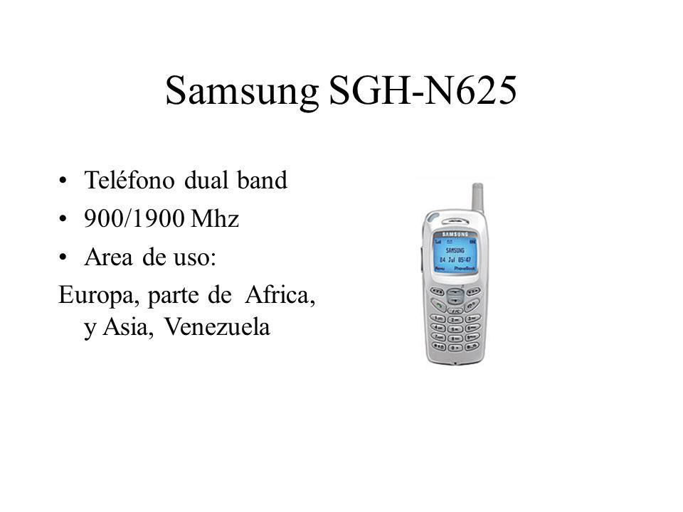 Teléfono dual band 900/1900 Mhz Area de uso: Europa, parte de Africa, y Asia, Venezuela Samsung SGH-N625