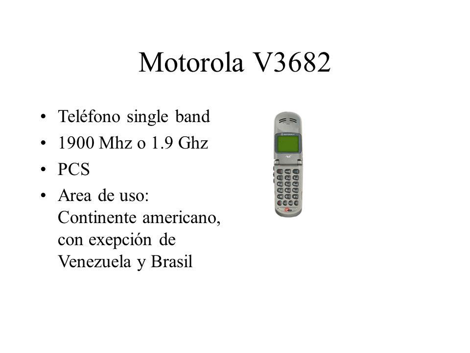 Motorola V3682 Teléfono single band 1900 Mhz o 1.9 Ghz PCS Area de uso: Continente americano, con exepción de Venezuela y Brasil