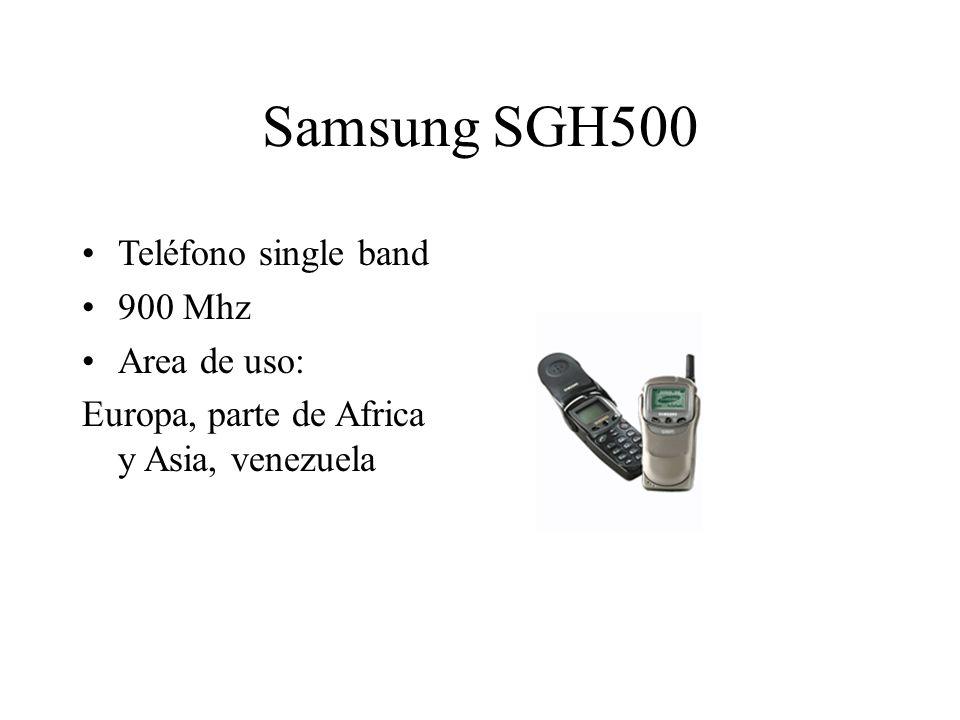 Samsung SGH500 Teléfono single band 900 Mhz Area de uso: Europa, parte de Africa y Asia, venezuela