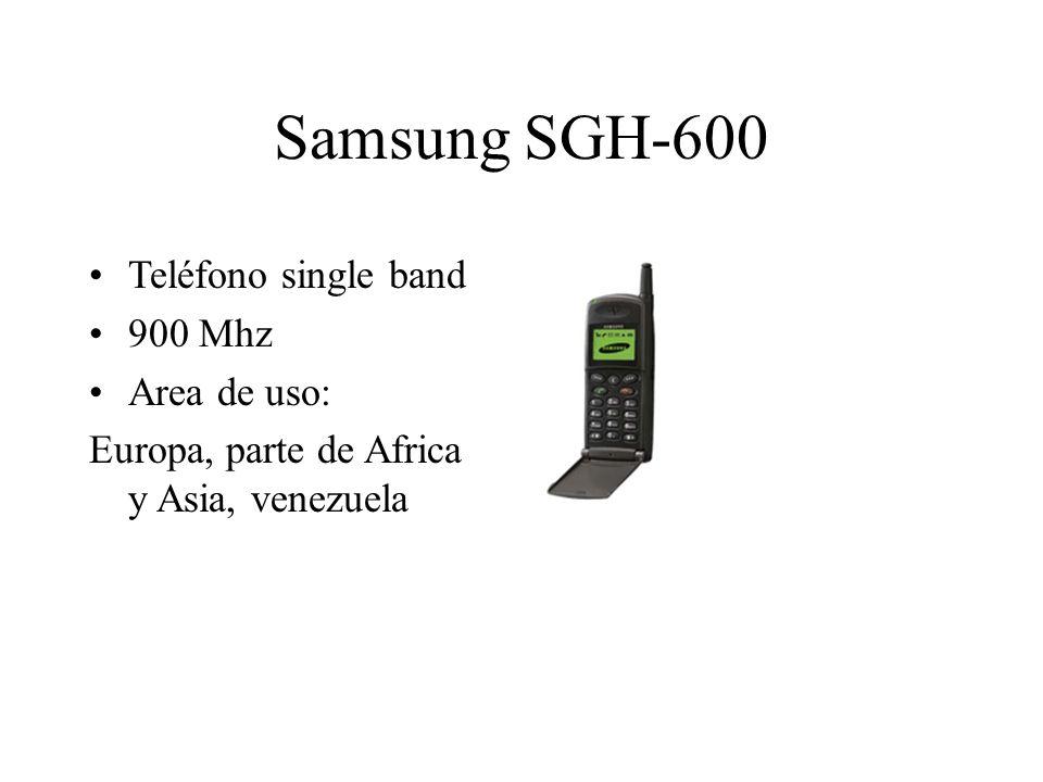 Samsung SGH-600 Teléfono single band 900 Mhz Area de uso: Europa, parte de Africa y Asia, venezuela