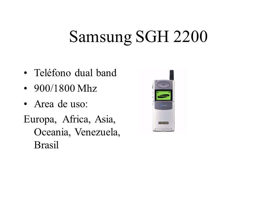 Samsung SGH 2200 Teléfono dual band 900/1800 Mhz Area de uso: Europa, Africa, Asia, Oceania, Venezuela, Brasil