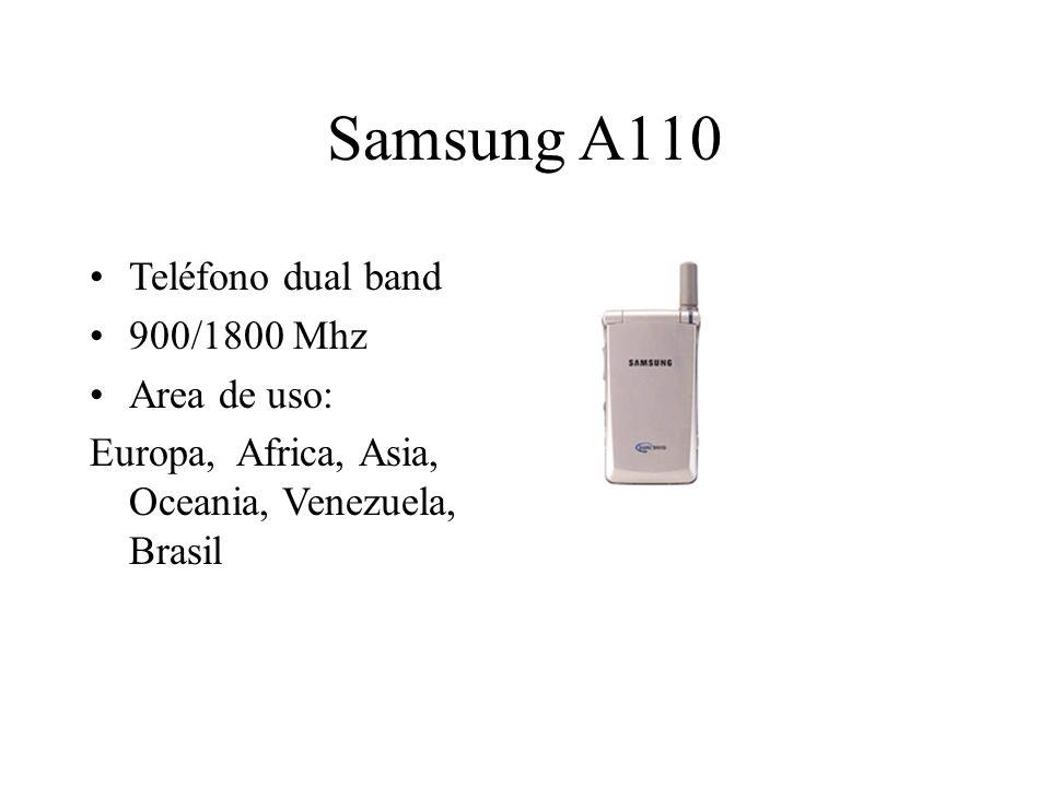 Samsung A110 Teléfono dual band 900/1800 Mhz Area de uso: Europa, Africa, Asia, Oceania, Venezuela, Brasil