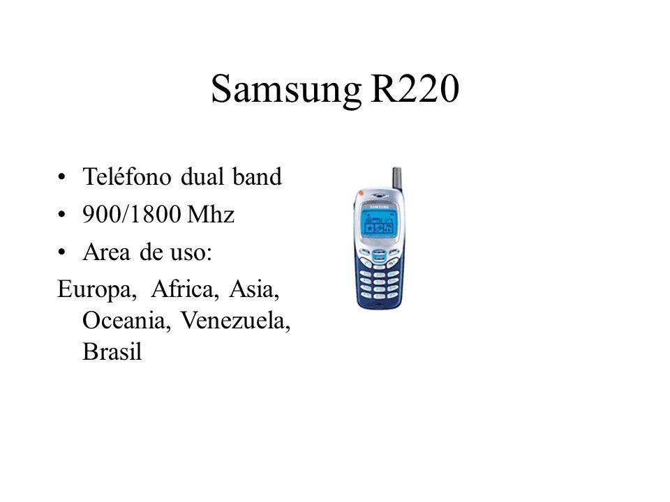 Samsung R220 Teléfono dual band 900/1800 Mhz Area de uso: Europa, Africa, Asia, Oceania, Venezuela, Brasil