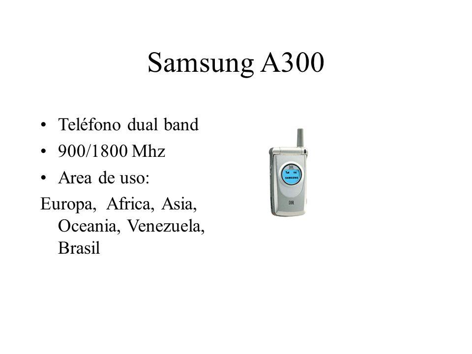Samsung A300 Teléfono dual band 900/1800 Mhz Area de uso: Europa, Africa, Asia, Oceania, Venezuela, Brasil