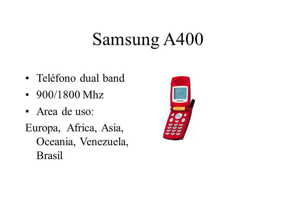 Samsung A400 Teléfono dual band 900/1800 Mhz Area de uso: Europa, Africa, Asia, Oceania, Venezuela, Brasil