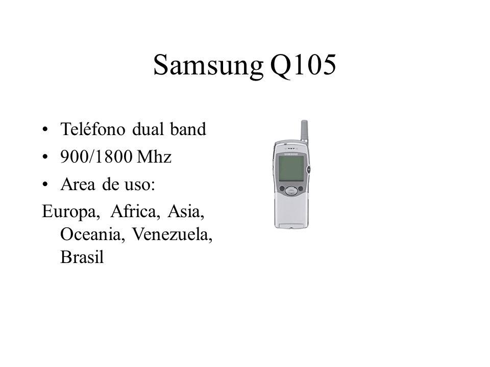 Samsung Q105 Teléfono dual band 900/1800 Mhz Area de uso: Europa, Africa, Asia, Oceania, Venezuela, Brasil