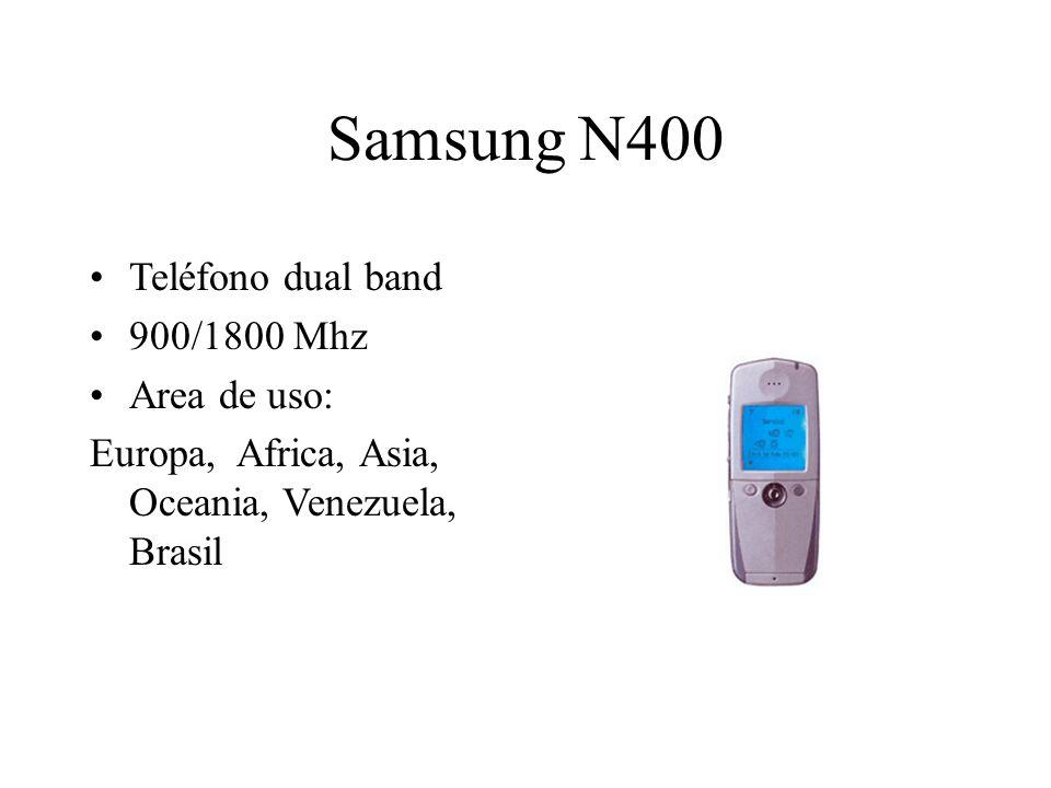 Samsung N400 Teléfono dual band 900/1800 Mhz Area de uso: Europa, Africa, Asia, Oceania, Venezuela, Brasil