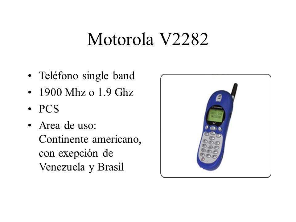 Motorola V2282 Teléfono single band 1900 Mhz o 1.9 Ghz PCS Area de uso: Continente americano, con exepción de Venezuela y Brasil