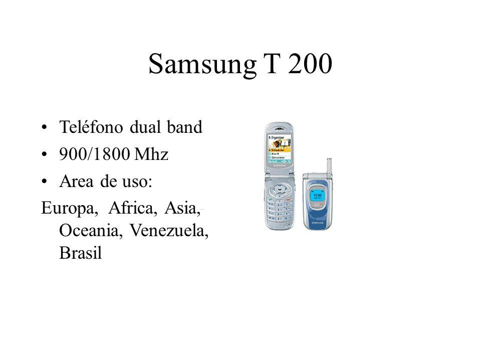 Samsung T 200 Teléfono dual band 900/1800 Mhz Area de uso: Europa, Africa, Asia, Oceania, Venezuela, Brasil
