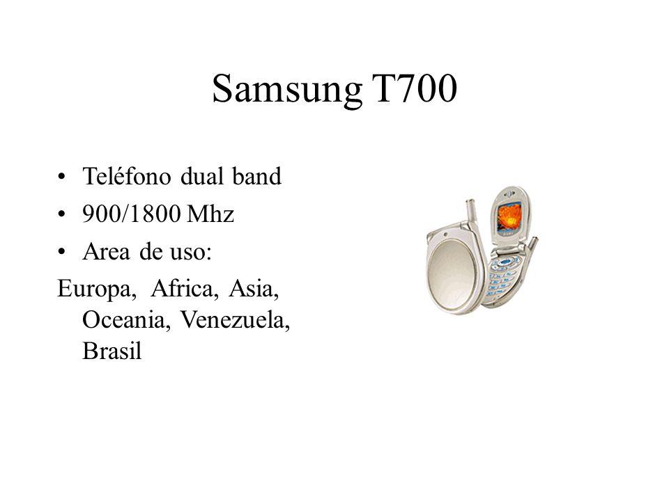 Samsung T700 Teléfono dual band 900/1800 Mhz Area de uso: Europa, Africa, Asia, Oceania, Venezuela, Brasil