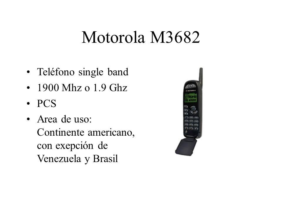Motorola M3682 Teléfono single band 1900 Mhz o 1.9 Ghz PCS Area de uso: Continente americano, con exepción de Venezuela y Brasil