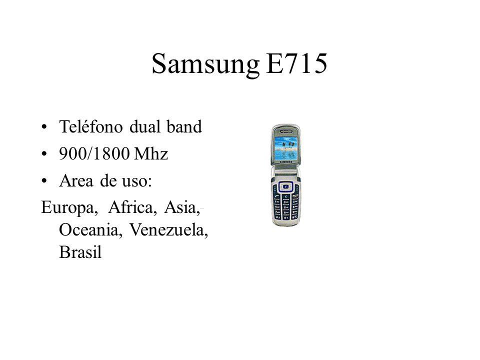 Samsung E715 Teléfono dual band 900/1800 Mhz Area de uso: Europa, Africa, Asia, Oceania, Venezuela, Brasil