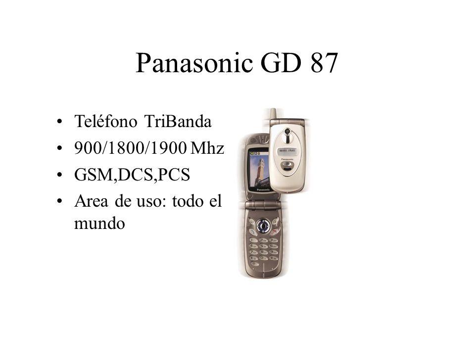 Panasonic GD 87 Teléfono TriBanda 900/1800/1900 Mhz GSM,DCS,PCS Area de uso: todo el mundo