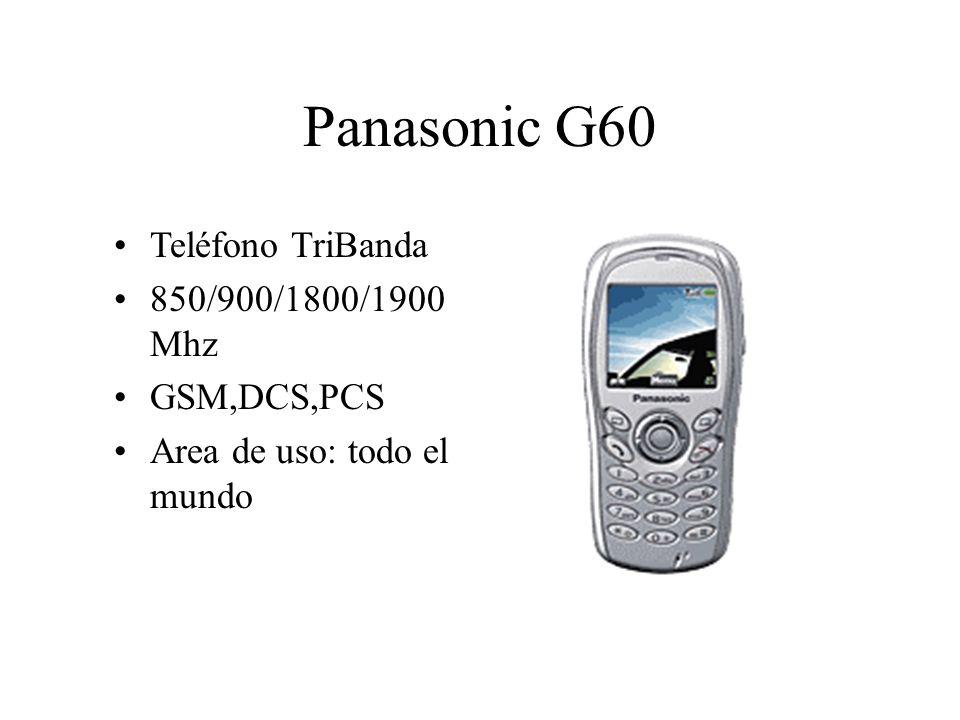 Panasonic G60 Teléfono TriBanda 850/900/1800/1900 Mhz GSM,DCS,PCS Area de uso: todo el mundo