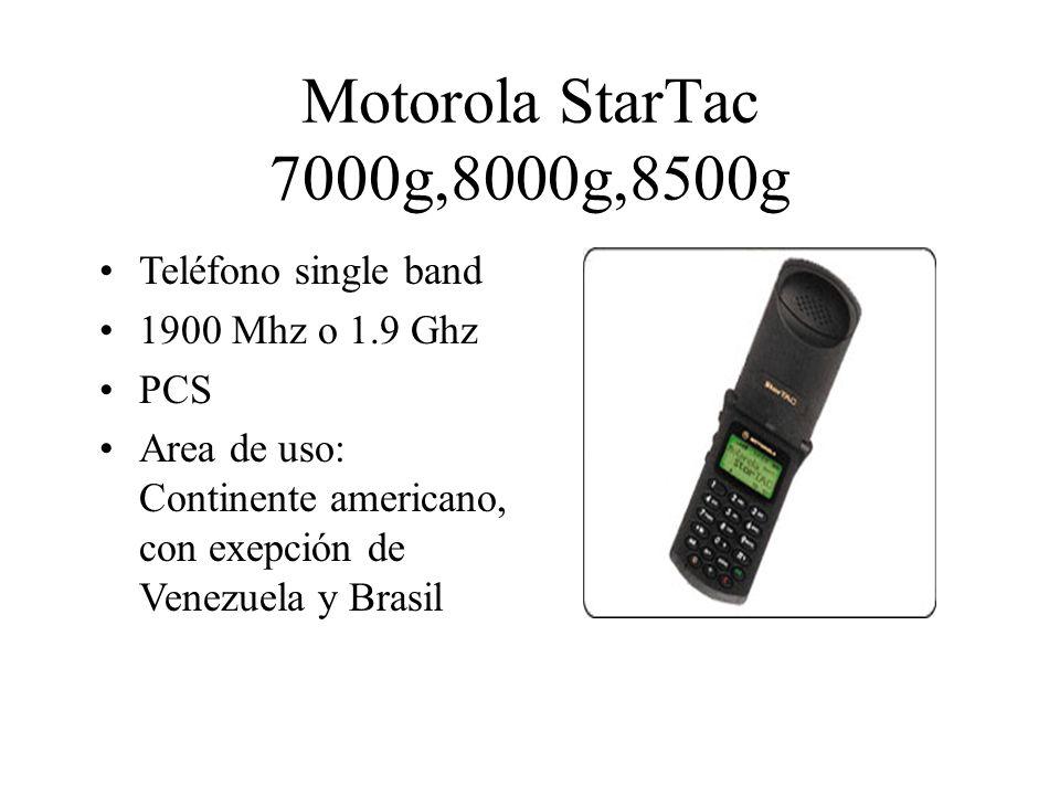 Motorola StarTac 7000g,8000g,8500g Teléfono single band 1900 Mhz o 1.9 Ghz PCS Area de uso: Continente americano, con exepción de Venezuela y Brasil