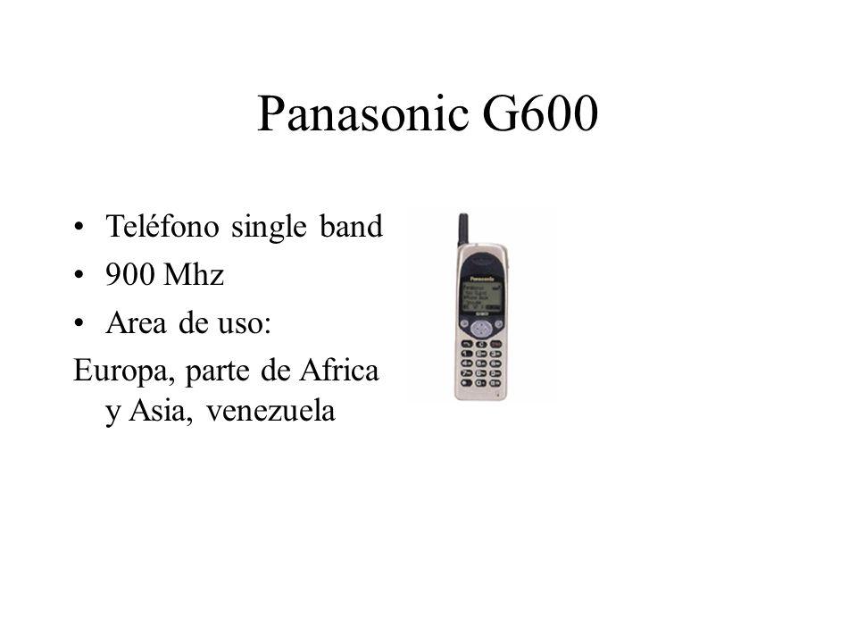 Panasonic G600 Teléfono single band 900 Mhz Area de uso: Europa, parte de Africa y Asia, venezuela