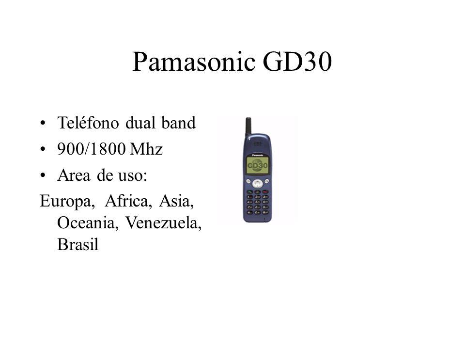 Pamasonic GD30 Teléfono dual band 900/1800 Mhz Area de uso: Europa, Africa, Asia, Oceania, Venezuela, Brasil