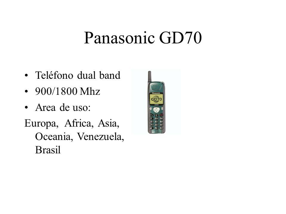 Panasonic GD70 Teléfono dual band 900/1800 Mhz Area de uso: Europa, Africa, Asia, Oceania, Venezuela, Brasil