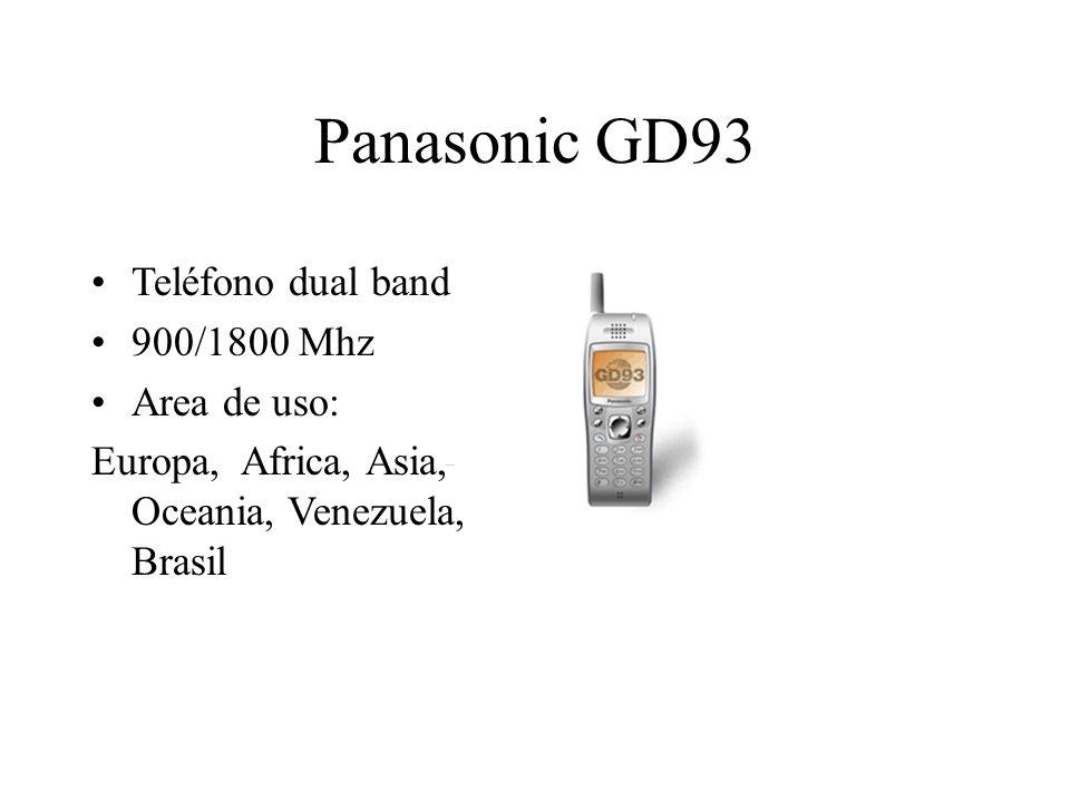 Panasonic GD93 Teléfono dual band 900/1800 Mhz Area de uso: Europa, Africa, Asia, Oceania, Venezuela, Brasil