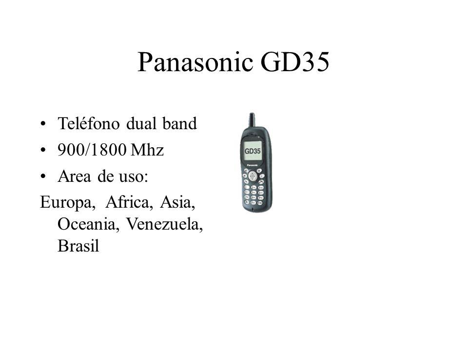 Panasonic GD35 Teléfono dual band 900/1800 Mhz Area de uso: Europa, Africa, Asia, Oceania, Venezuela, Brasil