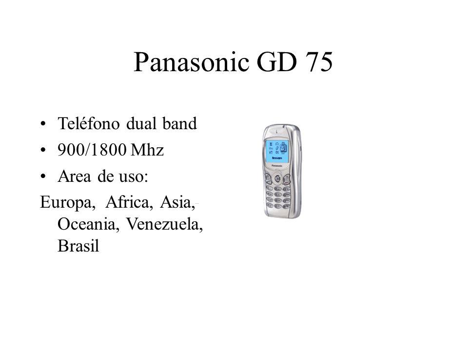 Panasonic GD 75 Teléfono dual band 900/1800 Mhz Area de uso: Europa, Africa, Asia, Oceania, Venezuela, Brasil