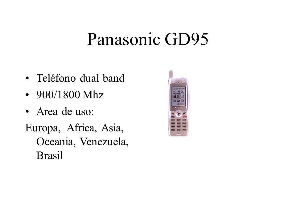 Panasonic GD95 Teléfono dual band 900/1800 Mhz Area de uso: Europa, Africa, Asia, Oceania, Venezuela, Brasil