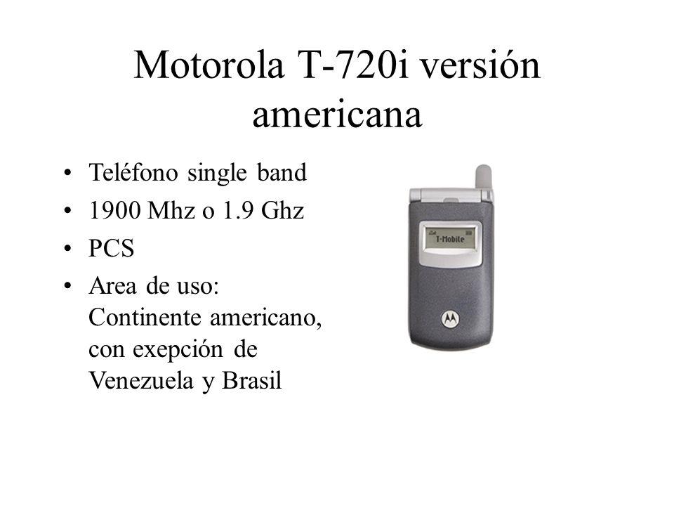 Motorola T-720i versión americana Teléfono single band 1900 Mhz o 1.9 Ghz PCS Area de uso: Continente americano, con exepción de Venezuela y Brasil