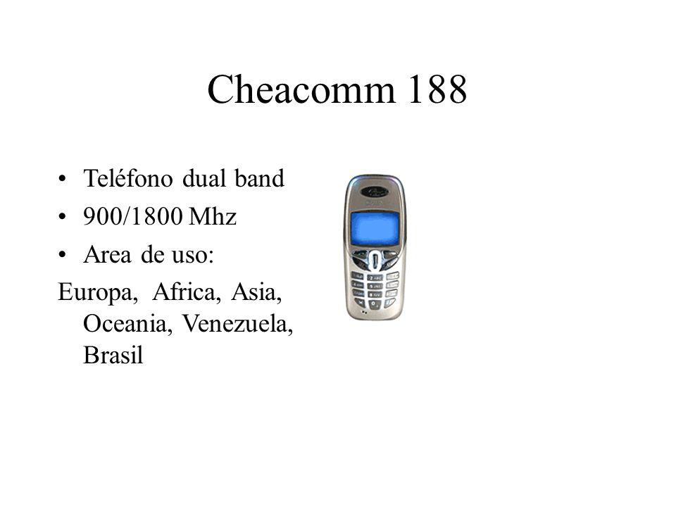 Cheacomm 188 Teléfono dual band 900/1800 Mhz Area de uso: Europa, Africa, Asia, Oceania, Venezuela, Brasil