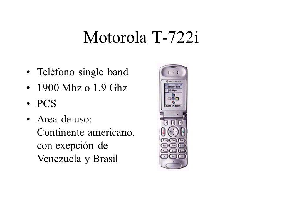 Motorola T-722i Teléfono single band 1900 Mhz o 1.9 Ghz PCS Area de uso: Continente americano, con exepción de Venezuela y Brasil