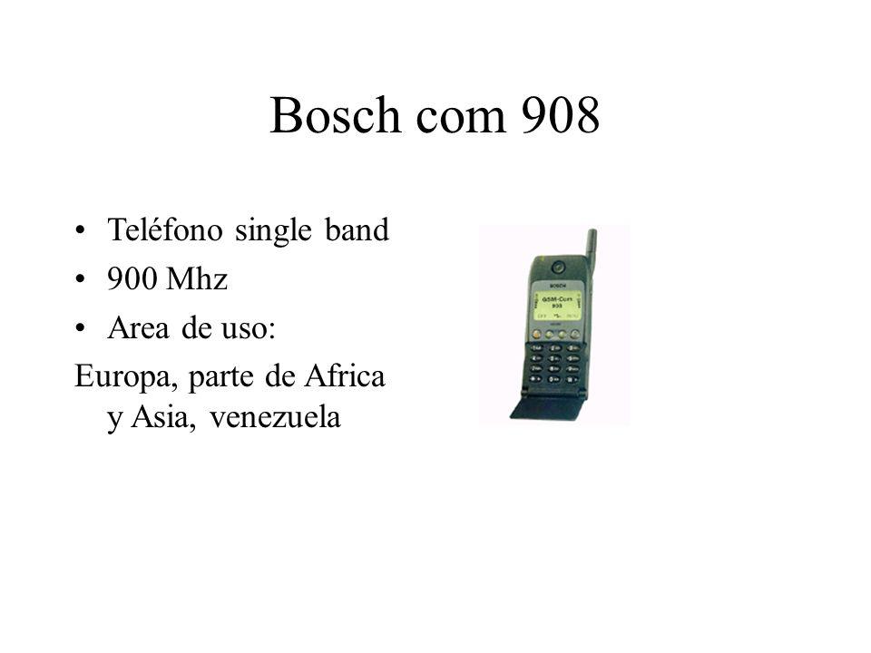 Bosch com 908 Teléfono single band 900 Mhz Area de uso: Europa, parte de Africa y Asia, venezuela