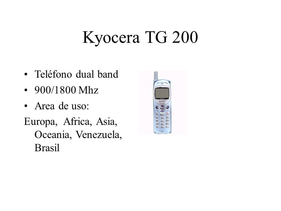 Kyocera TG 200 Teléfono dual band 900/1800 Mhz Area de uso: Europa, Africa, Asia, Oceania, Venezuela, Brasil
